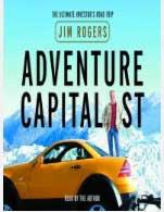 Jim Rogers investor profile, his book Adventure capitalist